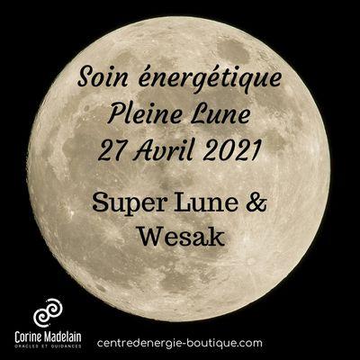 Soin énergétique collectif Pleine lune 27 Avril 2021
