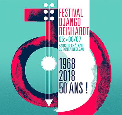 Festival Django Reinhardt, le meilleur du jazz du 05 au 08 juillet à Fontainebleau / CHANSON / MUSIQUE / ACTUALITE