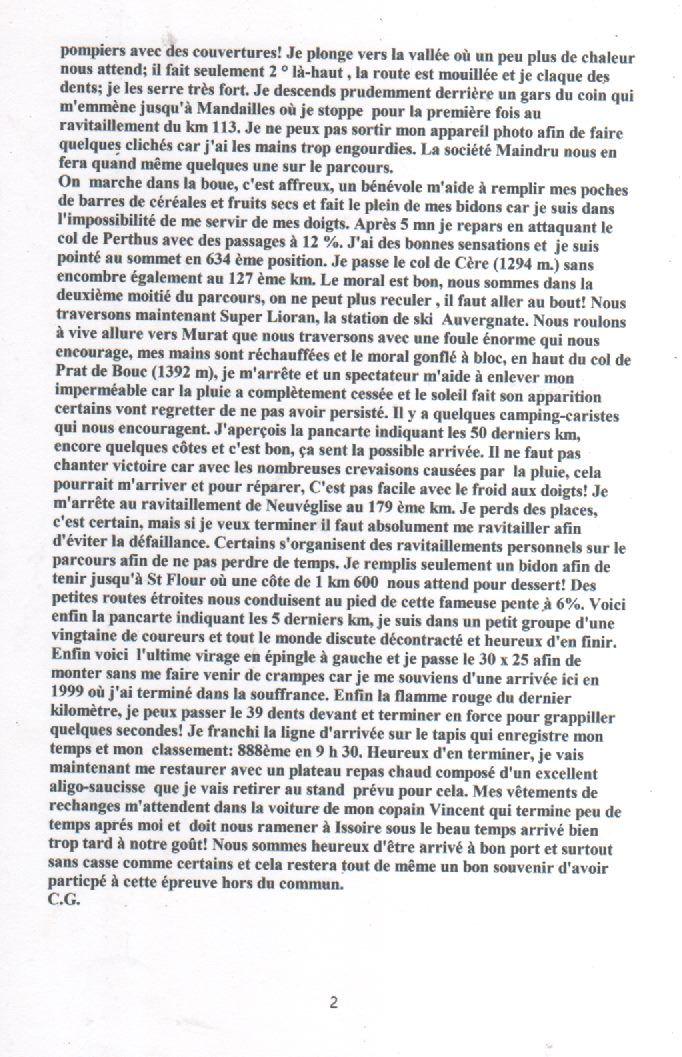 """Mes Chers Amis, je vous raconte là, la plus difficile épreuve sportive de ma vie : """"L'étape du Tour Mondovélo""""  Issoire - Saint Flour effectué le 17 juillet 2011 avec quelques témoignages de participants...."""