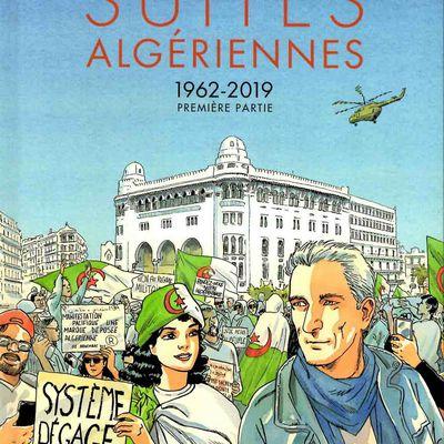 SUITES ALGERIENNES 1962-2019, un vibrant focus sur l'histoire contemporaine de l'Algérie