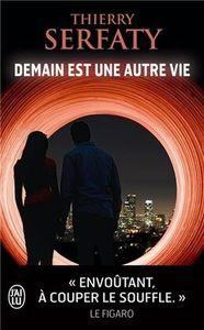 """Chronique de """"Demain est une autre vie"""" de Thierry Serfaty"""