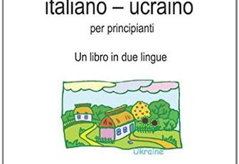 Book2 Italiano - Ucraino Per Principianti: Un Libro in 2 Lingue