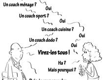 Qui n'a pas son coach ?