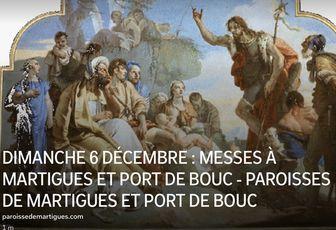 DIMANCHE 6 DÉCEMBRE : MESSES À MARTIGUES ET PORT DE BOUC