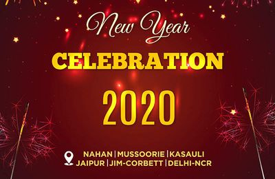 CELEBRATE NEW YEAR 2020 AVAILING NEW YEAR PACKAGES FOR RESORTS NEAR DELHI