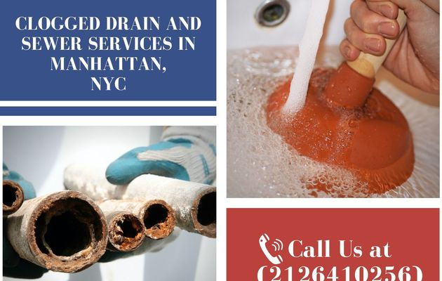 Clogged Drain and Sewer Services in Manhattan, NYC