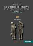Les oubliés de Nolette - Hommage aux travailleurs chinois (1916-1921)