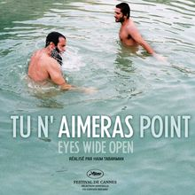 Tu n'aimeras point (Eyes wide open)