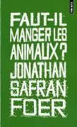 Jonathan Safran Foer, Faut-il manger les animaux ?, Points