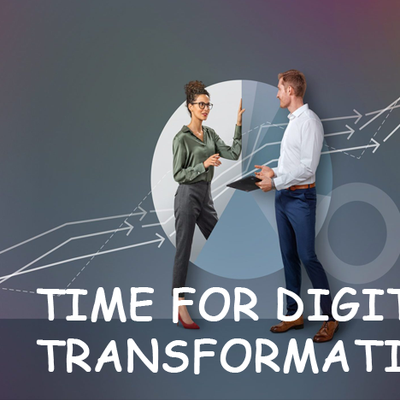 Time for digital transformation