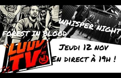 REDIFFUSION du LOUD TV TALK SHOW avec FOREST IN BLOOD & WHISPER NIGHT