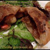 Croustillant d'endives caramélisées à l'orange et aux noix de Saint-Jacques - Cuisine gourmande de Carmencita