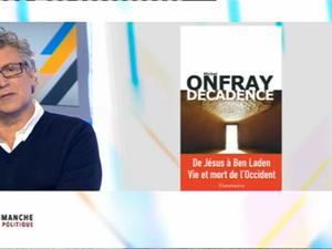 Michel Onfray - Dimanche en politique (France 3 Normandie) - 22.01.2017 - Décadence