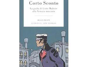 Corto Sconto. La guida di Corto Maltese alla Venezia nascosta - di Hugo Pratt