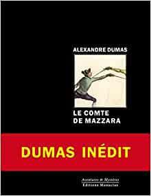 Alexandre DUMAS : Le comte de Mazzara.