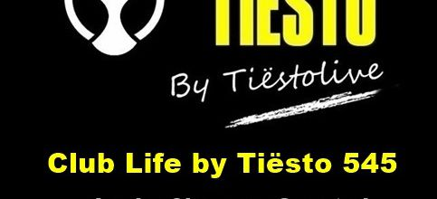 Club Life by Tiësto 545 - Lucky Charmes Guestmix - September 08, 2017