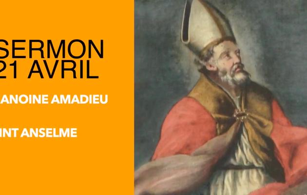 "21 avril : ""Saint Anselme"" | sermon du Chanoine Amadieu"
