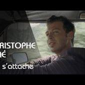 Christophe Maé - On S'Attache (Clip Officiel)
