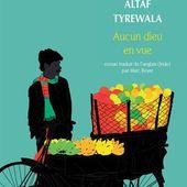 Aucun dieu en vue de Altaf Tyrewala - Jali sur l'Inde et l'Asie