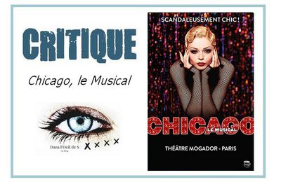 👁️ Critique Comédie Musicale - Chicago (MAJ)
