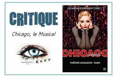 👁️ Critique Comédie Musicale - Chicago (MAJ)