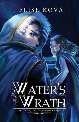 Read Water's Wrath (Air Awakens #4) by Elise Kova Book Online or Download PDF