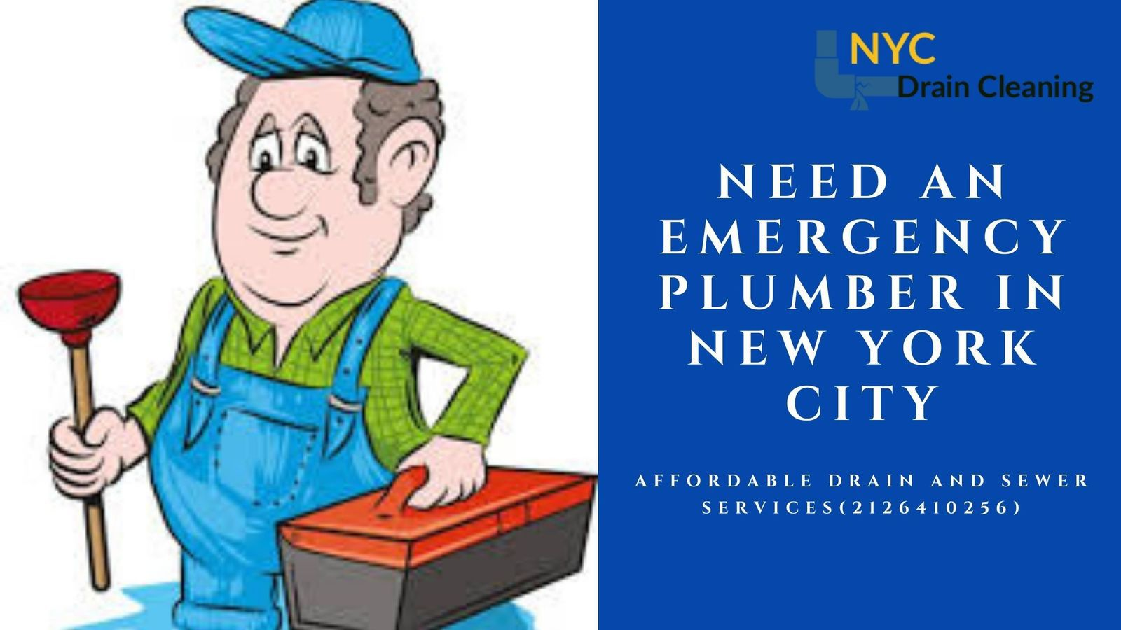 Why Do You Need an Emergency Plumber in New York City? - Drain and Sewer Cleaning Near Me