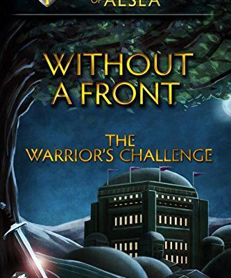 Without a Front: The Warrior's Challenge