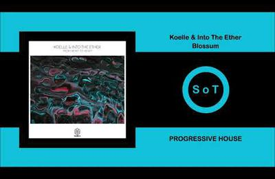 Koelle & Into The Ether - Blossum (Extended Mix)