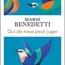 Qui de nous peut juger - Mario Benedetti