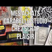 HAUL CARABELLE studio chez SCRAP PLAISIR