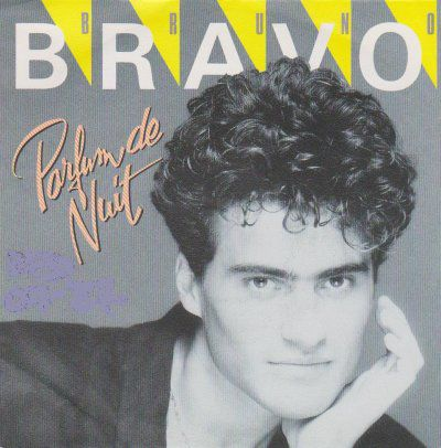 """Bruno bravo, un chanteur français des années 1980 auteur d'un seul 45 tours intitulé """"parfum de nuit"""""""