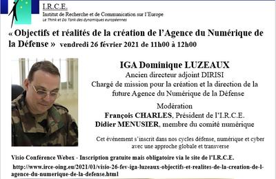 VISIO 26 FEV IGA LUZEAUX « Objectifs et réalités de la création de l'Agence du Numérique de la Défense »