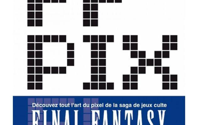 [REVUE LIVRE GAMING] FF PIXEL aux éditions KUROPOP