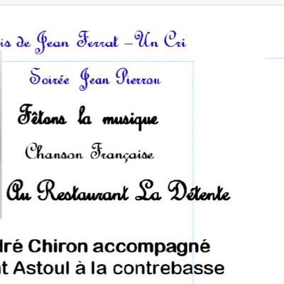 Soirée Jean Pierrou le lundi 21 juin à 19h 30 au restaurant La Détente