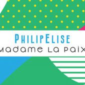 PhilipElise - Madame la paix