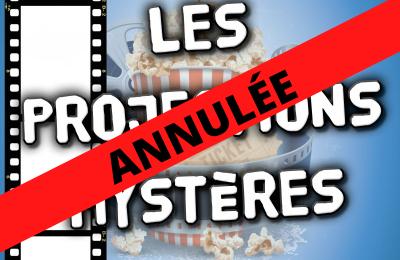 """""""Projection mystère"""" annulée"""