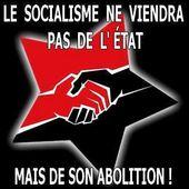 ★ L'état, votre pire ennemi - Socialisme libertaire