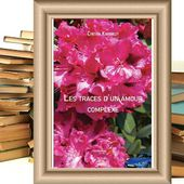 Les traces d'un amour complexe - CYNTHIA KIMBERLEY