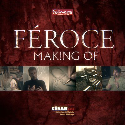Féroce : Le making of complet