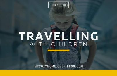 Best Tips When Traveling with Kids
