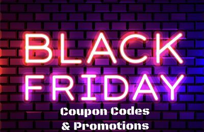 BLACK FRIDAY Coupon Codes and Promotions ! France / USA