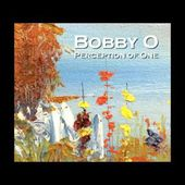 """BOBBY O - """"HERE YOU ARE"""" (NEW DEC 2016)"""