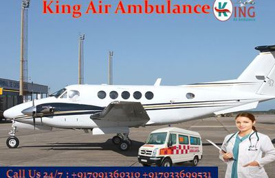 King Air Ambulance Service in Kolkata: Best Service in Low Cost