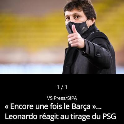 Ligue des champions : >...  Leonardo réagit au tirage du PSG en 8es de finale