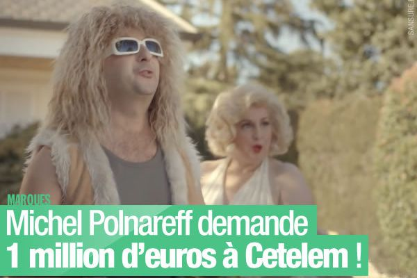 Michel Polnareff demande 1 million d'euros à Cetelem ! #BadBuzz