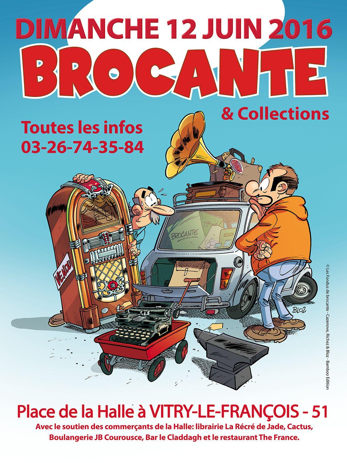Brocante de la Halle et Foire aux collections - Dimanche 12 Juin 2016
