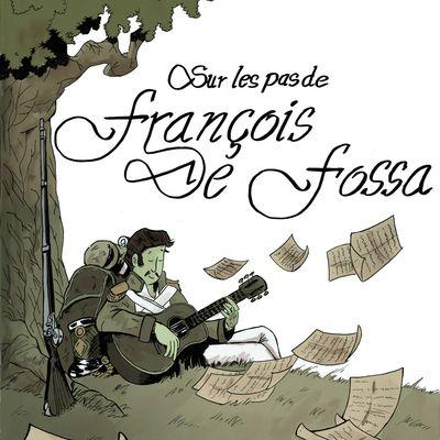 A lire : BD Sur les Pas de François de Fossa