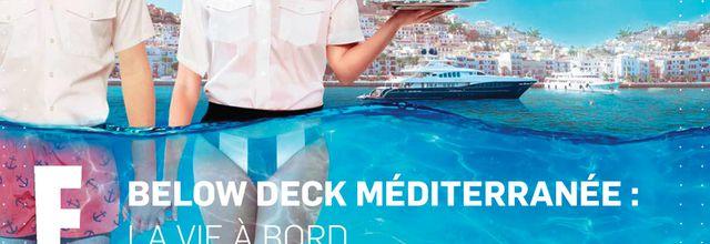 """La saison 5 de """"Below Deck Méditerranée"""" diffusée dès ce soir sur E!"""