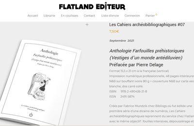Farfouilles préhistoriques (Vestiges d'un monde antédiluvien), Flatland, coll. Les Cahiers archéoblibliographiques (2021)